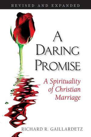 A Daring Promise by Richard Gaillardetz