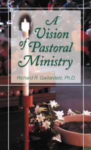 A Vision of Pastoral Ministry