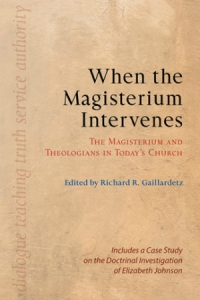 When the Magisterium Intervenes