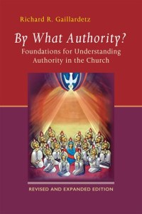 By What Authority (Revised and Expanded Edition)